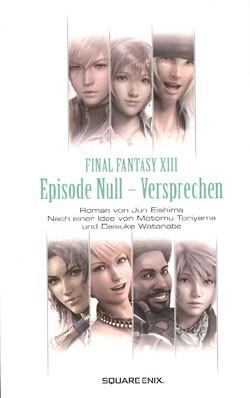 Final Fantasy XIII: Episode 0 - Versprechen