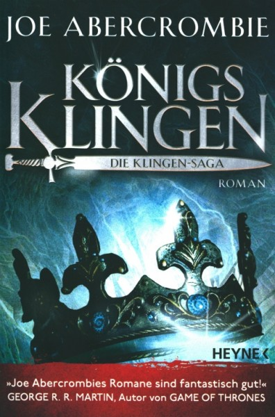 Abercrombie, J.: Klingen-Saga 3 - Königsklingen