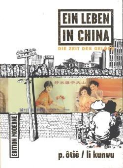 Ein Leben in China 3: Die Zeit des Geldes