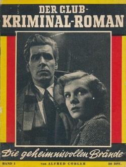 Club-Kriminal-Roman (Semrau) Geheimnisvollen Brände