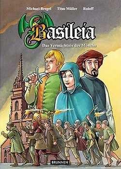 Basileia - Das Vermächtnis des Mönchs