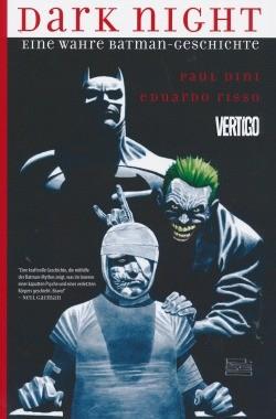 Dark Night: Eine wahre Batman-Geschichte SC