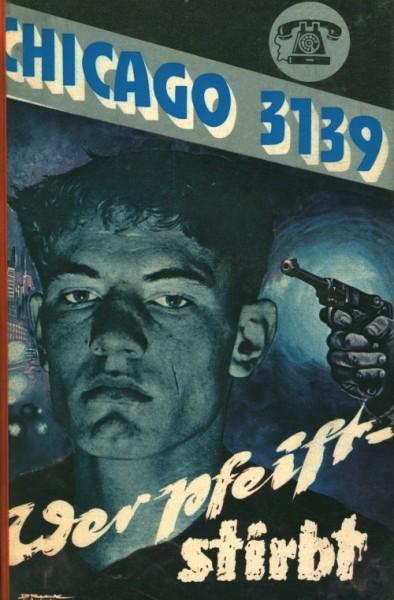 Chicago 3139 Leihbuch Wer pfeift stirbt (Bethke)