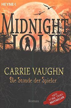 Vaughn, C.: Midnight Hour 5 - Die Stunde der Spieler