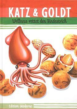 Katz und Goldt (Edition Moderne, B.) Wellness rettet den Bindestrich