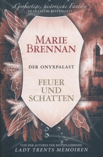 Brennan, M.: Der Onyxpalast 2 - Feuer und Schatten