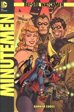 Before Watchmen 2: Minutemen SC