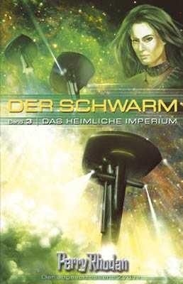Perry Rhodan: Schwarm 3