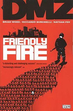 US: DMZ Vol.04: Friendly Fire