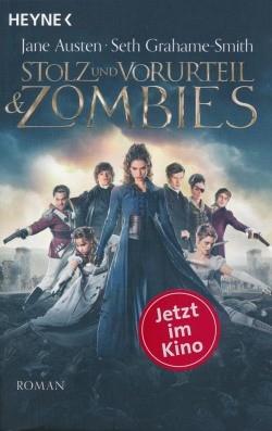 Austen, J. / Grahame-Smith, S.: Stolz und Vorurteil & Zombies