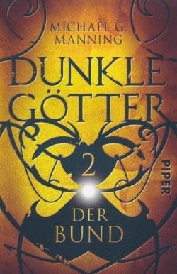 Manning, M. G.: Dunkle Götter 2