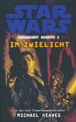 Star Wars: Coruscant Nights 1