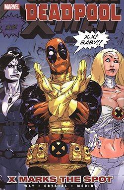 US: Deadpool Vol.03: X Marks the Spot