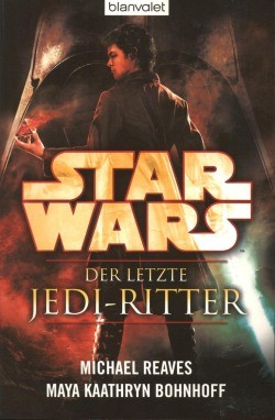 Star Wars - Letzte Jedi Ritter (Blanvalet, Tb.) Einzelband (Z0-2)