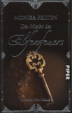 Felten, M.: Die Macht des Elfenfeuers