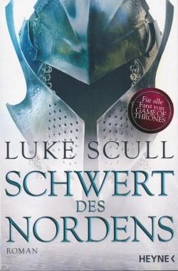 Scull, L.: Schattenkrieger-Serie 2: Schwert des Nordens