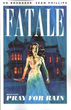 Fatale Book 4 Pray for Rain SC