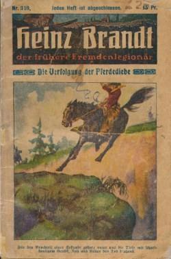 Heinz Brandt (Mignon, VK) der Fremdenlegionär Nr. 301-332 Vorkrieg
