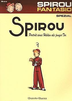 Spirou und Fantasio Spezial 08: Portrait eines Helden als junger Tor