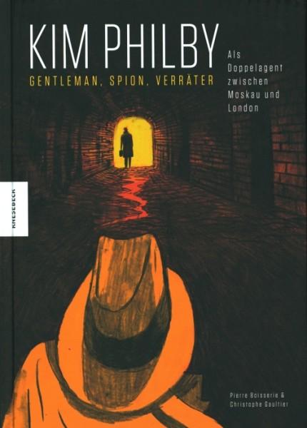 Kim Philby. Gentleman, Spion, Verräter