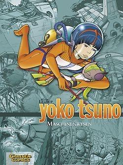 Yoko Tsuno Sammelband 6: Maschinenwesen