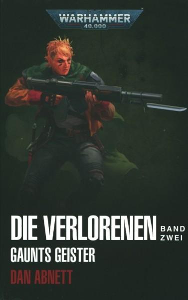 Warhammer 40.000 - Gaunts Geister 5 - Die Verlorenen 2