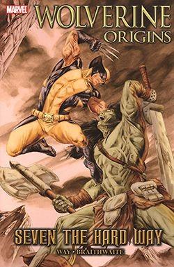 US: Wolverine Origins (2006) Seven the Hard Way