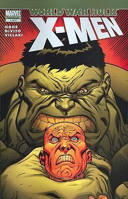 World War Hulk X-Men 1-3