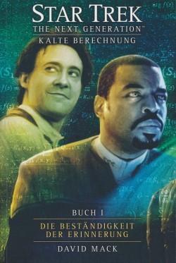 Star Trek (NG): Kalte Berechnung 1