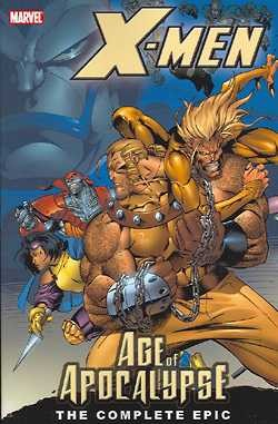 US: X-Men: Complete Age of Apocalypse Epic Book 1