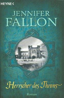 Fallon, Jennifer (Heyne, Tb.) Legenden von Hythria Nr. 3 (neu)