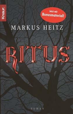 Heitz, Markus (Knaur, Tb.) Ritus (neu)