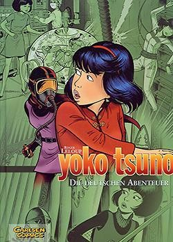 Yoko Tsuno Sammelband 1: Die deutschen Abenteuer