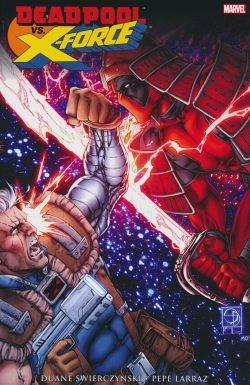 Deadpool: Deadpool vs. X-Force