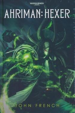 Warhammer 40.000 - Ahriman: Hexer Hardcover