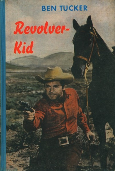 Tucker, Ben Leihbuch Revolver-Kid (Rekord)