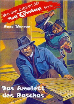 Rolf Torring Autoren-Bücher (Romanheftreprints) Amulett des Raschas