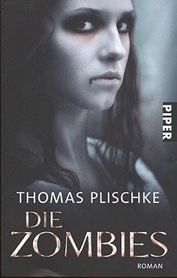 Plischke, T.: Die Zombies