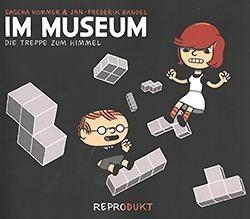 Im Museum 1: Die Treppe zum Himmel
