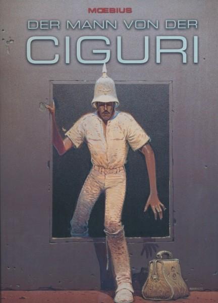 Moebius: Der Mann von der Ciguri