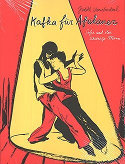 Kafka für Afrikaner (Reprodukt, Br.) Sofie und der Schwarze Mann