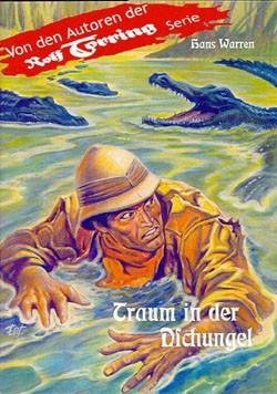 Rolf Torring Autoren-Bücher (Romanheftreprints) Traum in der Dschungel