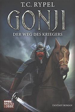 Rypel, T.: Gonji - Der Weg des Kriegers