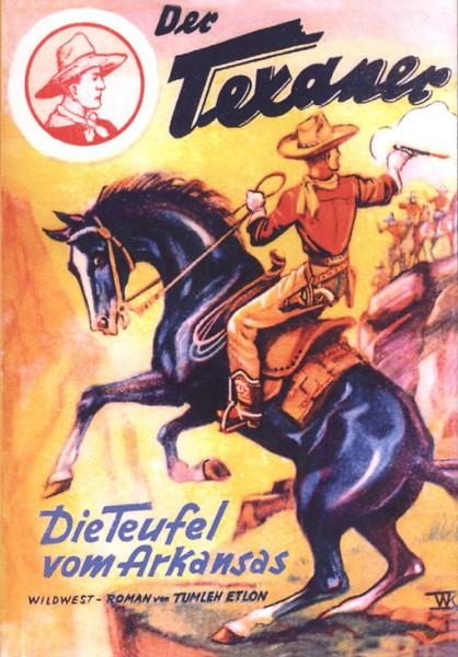 Texaner Leihbuch (Romanheftreprints) Die Teufel vom Arkansas