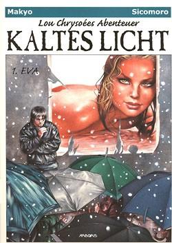 Lou Chrysoees Abenteuer (Arboris, Br.) Kaltes Licht Nr. 1-3 kpl. (neu)