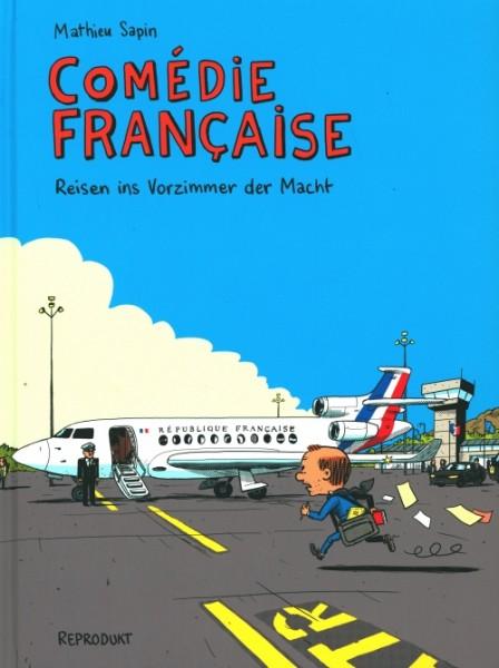 Comédie Française – Reisen ins Vorzimmer der Macht