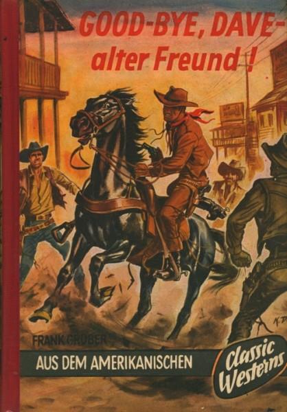 Gruber, Frank Leihbuch Good-Bye, Dave - alter Freund (Classic Western Company)