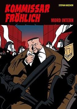 Kommissar Fröhlich 05 (Gringo, Br.) Mord intern