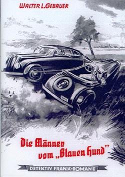 """Detektiv Frank-Romane Leihbuch (Romanheftreprints) Die Männer vom """"Blauen Hund"""""""