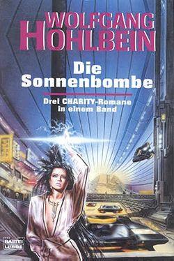 Hohlbein, W.: Charity - Die Sonnenbombe